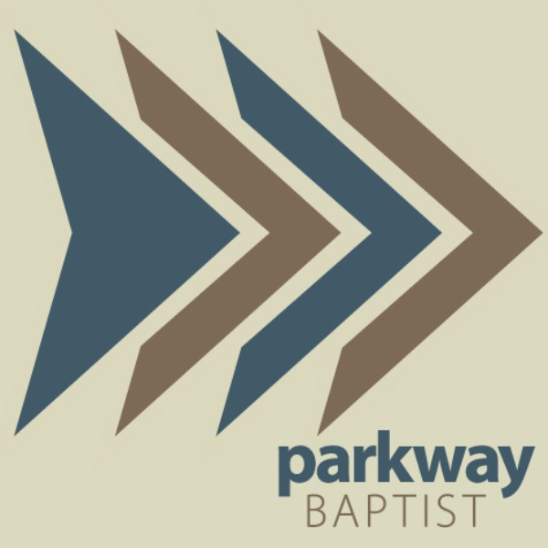 Parkway Baptist Church Sermons